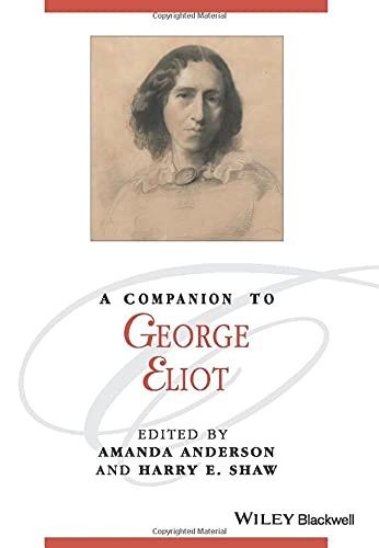 9781119072478: A Companion to George Eliot (Blackwell Companions to Literature and Culture)