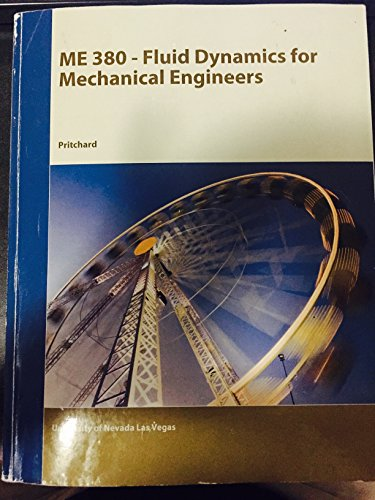 9781119072966: ME 380 - FLUYD DYNAMICS FOR MECHANICAL ENGINEERS
