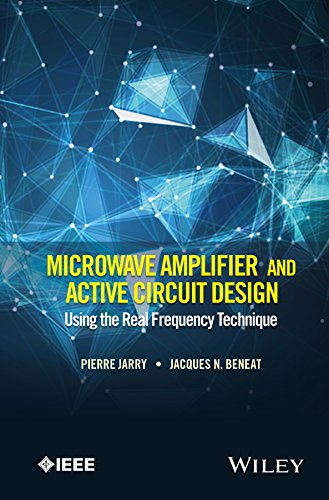 Microwave Amplifier and Active Circuit Design Using: Pierre Jarry (University