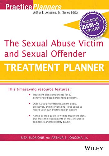 The Sexual Abuse Victim and Sexual Offender Treatment Planner, with DSM 5 Updates (PracticePlanners...