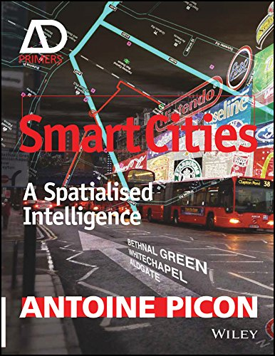 9781119075592: Smart Cities: A Spatialised Intelligence