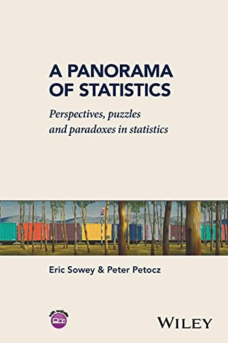 9781119075820: A Panorama of Statistics: Perspectives, Puzzles and Paradoxes in Statistics