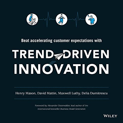 9781119076315: Trend-Driven Innovation: Beat Accelerating Customer Expectations