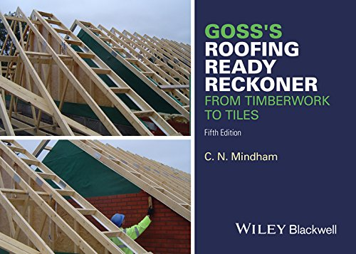 Goss's Roofing Ready Reckoner: From Timberwork to: Mindham, C. N.
