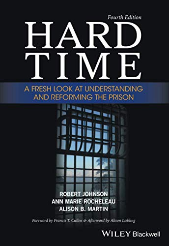 9781119082774: Hard Time: A Fresh Look at Understanding and Reforming the Prison