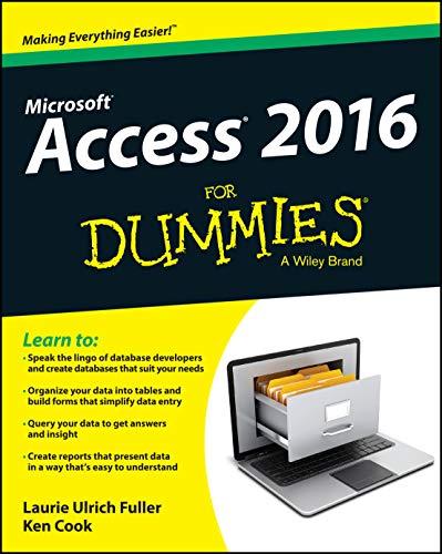 9781119083108: Fuller, L: Access 2016 For Dummies