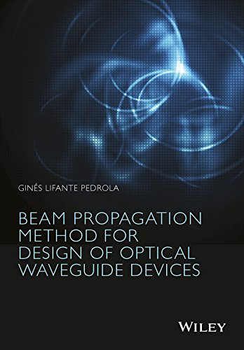 9781119083375: Beam Propagation Method for Design of Optical Waveguide Devices