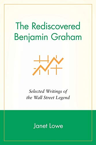 9781119087052: The Rediscovered Benjamin Graham: Selected Writings of the Wall Street Legend