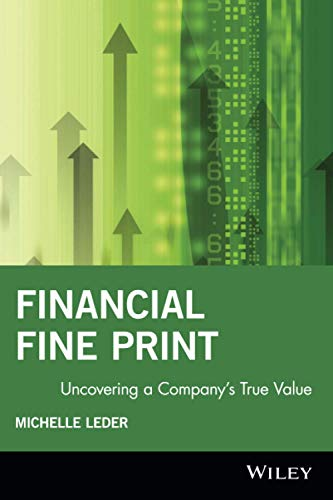 9781119090267: Financial Fine Print: Uncovering a Company's True Value