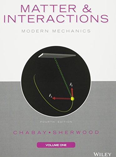 9781119091691: Matter and Interactions, Volume I: Modern Mechanics, 4e with WebAssign Plus Physics 1 Semester Set