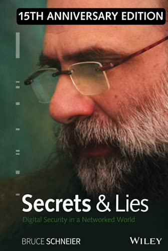 9781119092438: Secrets and Lies: Digital Security in a Networked World