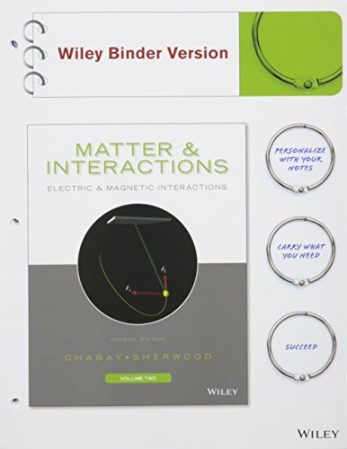 9781119092551: Matter and Interactions, Volume II: Electric and Magnetic Interactions 4e Binder Ready Version with WebAssign Plus Physics 1 Semester Set