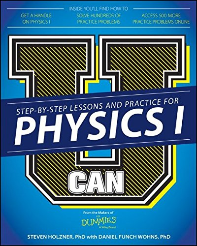 9781119093824: U Can: Physics I For Dummies