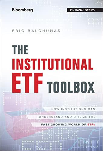 The Institutional Etf Toolbox (Hardcover): Eric Balchunas