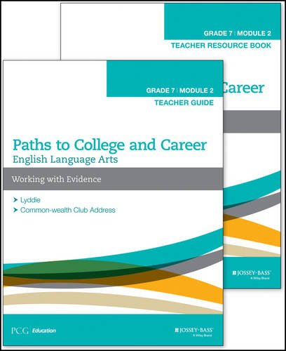 9781119105107: English Language Arts: Teacher Set Grade 7, Module 2A: Working with Evidence (Paths to College and Career)