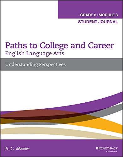 9781119105213: English Language Arts, Grade 6 Module 3: Understanding Perspectives, Student Journal (Paths to College and Career)