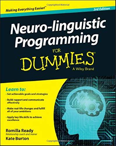 9781119106111: Neuro-linguistic Programming For Dummies (For Dummies (Psychology & Self Help))
