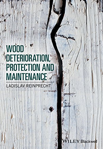 Wood Deterioration, Protection and Maintenance: Reinprecht, Ladislav