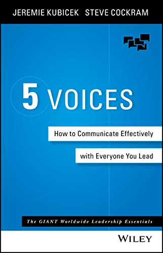 9781119111092: 5 Voices: How to Communicate Effectively with Everyone You Lead