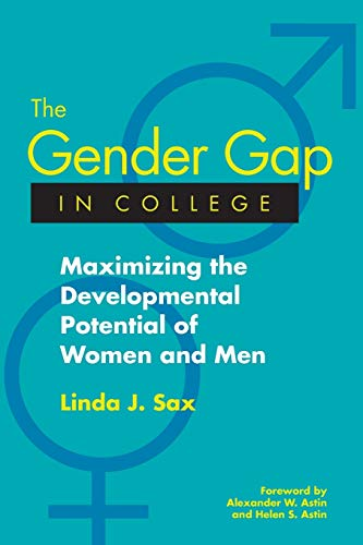 9781119111269: The Gender Gap in College: Maximizing the Developmental Potential of Women and Men