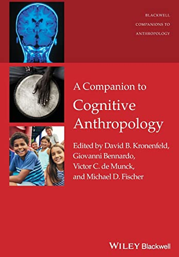 9781119111658: A Companion to Cognitive Anthropology (Wiley Blackwell Companions to Anthropology)