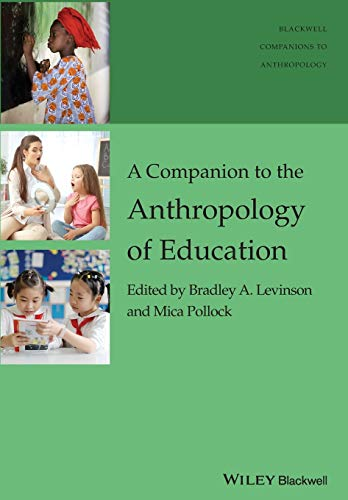 9781119111665: A Companion to the Anthropology of Education