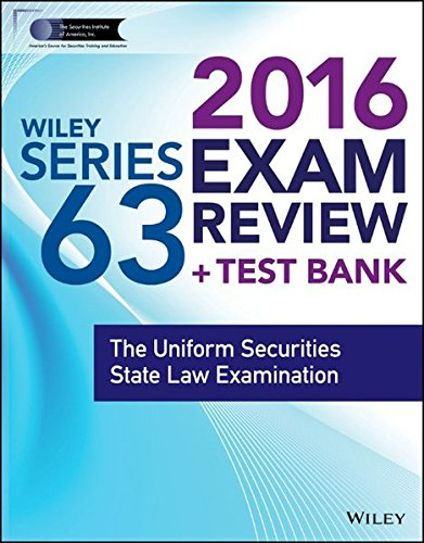 9781119112457: Wiley Series 63 Exam Review 2016 + Test Bank: The Uniform Securities Examination (Wiley FINRA)