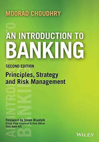 9781119115892: Introduction To Banking 2e - From Asset And Liability Management To The Yield Curve