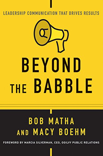 9781119116530: Beyond the Babble: Leadership Communication that Drives Results