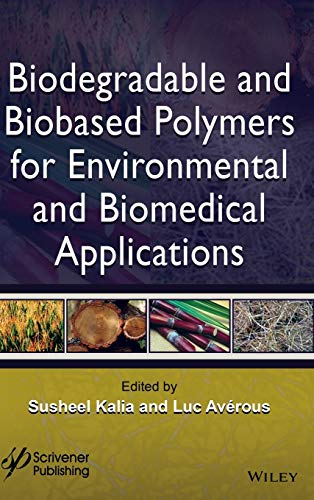 9781119117339: Biodegradable and Biobased Polymers for Environmental and Biomedical Applications