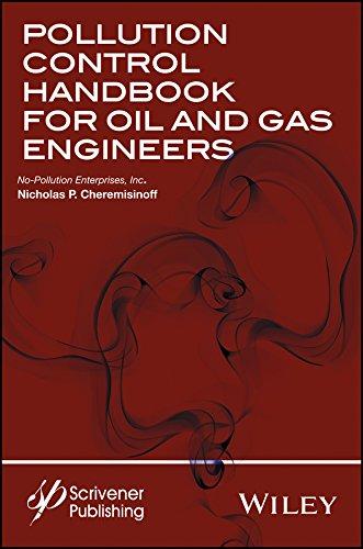 Pollution Control Handbook for Oil and Gas Engineering: Nicholas P. Cheremisinoff