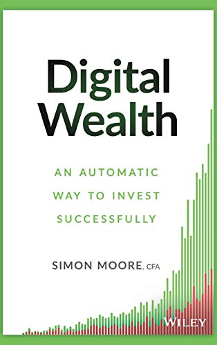 9781119118466: Digital Wealth: An Automatic Way to Invest Successfully