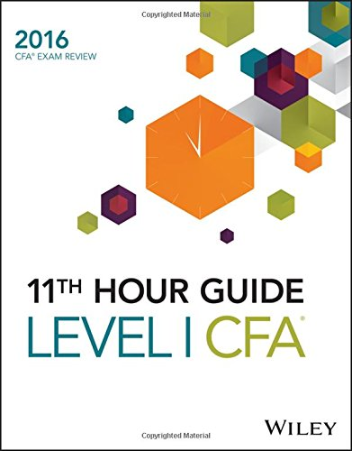 9781119119371: Wiley 11th Hour Guide for 2016 Level I CFA Exam