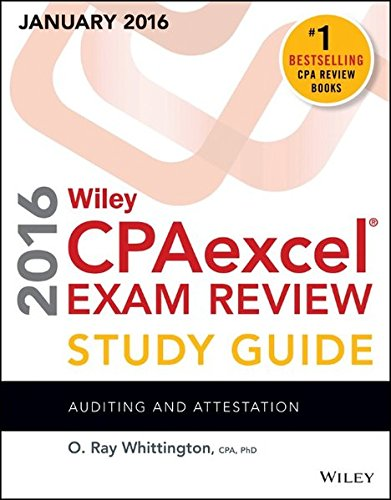 9781119119968: Wiley CPAexcel Exam Review 2016 Study Guide January: Auditing and Attestation (Wiley Cpa Exam Review)