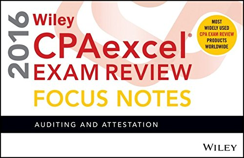 9781119120018: Wiley CPAexcel Exam Review 2016 Focus Notes: Auditing and Attestation
