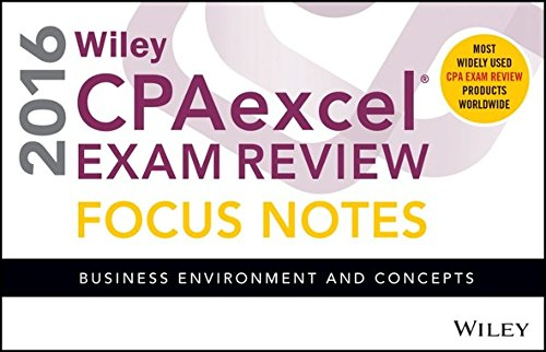 9781119120063: Wiley CPAexcel Exam Review 2016 Focus Notes: Business Environment and Concepts