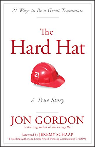 The Hard Hat: 21 Ways to Be