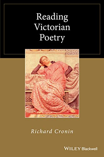 9781119121411: Reading Victorian Poetry (Wiley Blackwell Reading Poetry)