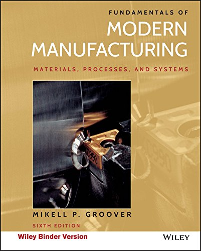9781119128694: Fundamentals of Modern Manufacturing: Materials, Processes, and Systems