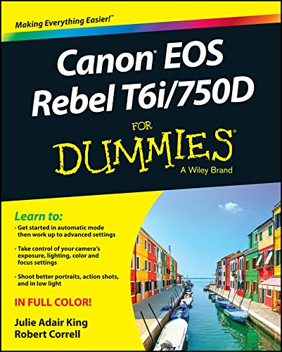 9781119128830: Canon EOS Rebel T6i / 750D For Dummies (For Dummies (Computer/tech))