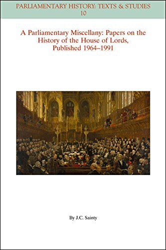 9781119130352: A Parliamentary Miscellany: Papers on the History of the House of Lords, published 1964-1991 (Parliamentary History Book Series)