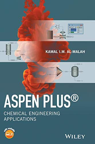 9781119131236: Aspen Plus (R): Chemical Engineering Applications