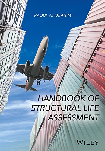 Handbook of Structural Life Assessment: Raouf A. Ibrahim