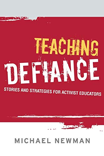 9781119137191: Teaching Defiance: Stories and Strategies for Activist Educators