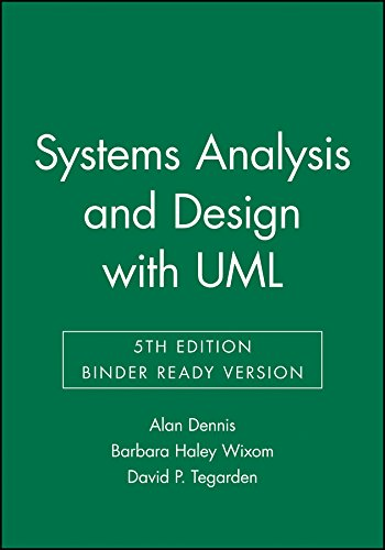 Systems Analysis & Design: An Object-oriented Approach: Dennis, Alan/ Wixom,