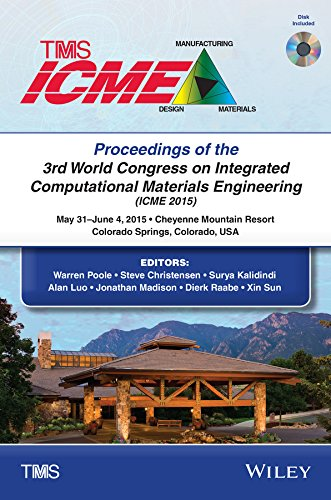 9781119139492: Proceedings of the 3rd World Congress on Integrated Computational Materials Engineering (ICME)