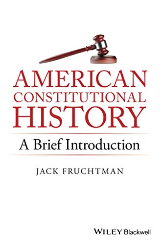 9781119141754: American Constitutional History: A Brief Introduction