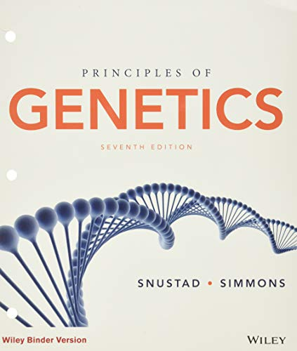 Principles of Genetics, Seventh Edition Binder Ready Version (Loose Leaf): D. Peter Snustad