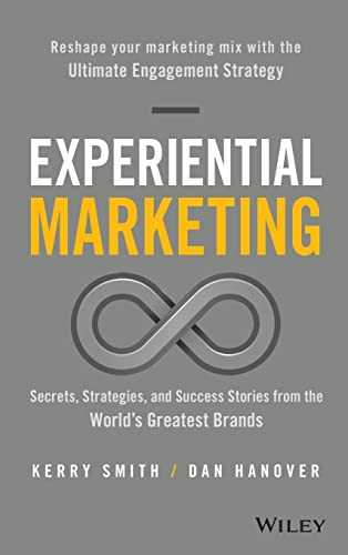 Experiential Marketing (Hardcover): Kerry Smith