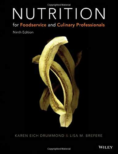 9781119148494: Nutrition for Foodservice and Culinary Professionals